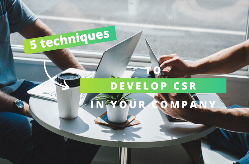 5 tips to develop CSR in your company